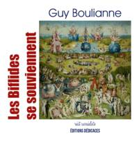 Les Biflides se souviennent by Guy Boulianne - Paperback - First Edition - 2009 - from Editions Dedicaces and Biblio.com
