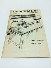 Bait Makers Bible Here's How To Make Your Own Lures