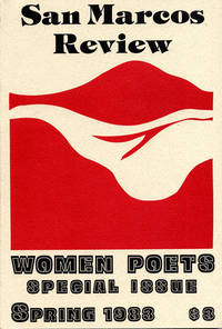 San Marcos Review. Women Poets -- A Special Issue