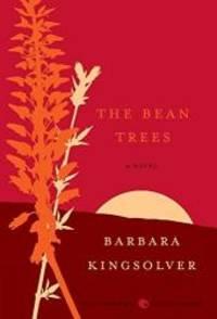 The Bean Trees: A Novel by Barbara Kingsolver - 2009-08-02