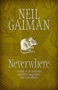 Neverwhere: The Author's Preferred Text by Neil Gaiman - Paperback - 2005-03-05 - from Books Express and Biblio.com