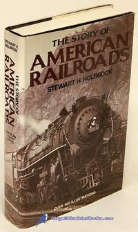 The Story of American Railroads