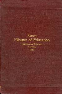 Report of the Minister of Education Province of Ontario for the year 1917
