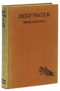 DEEP WATER: The Autobiography of a Sea Captain