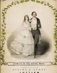 Jullien's Celebrated Valses A Deux Temps, 2nd Set.  Hermilie or the Bridal Waltz.  Composed & Dedicated to Madame H. Serre.