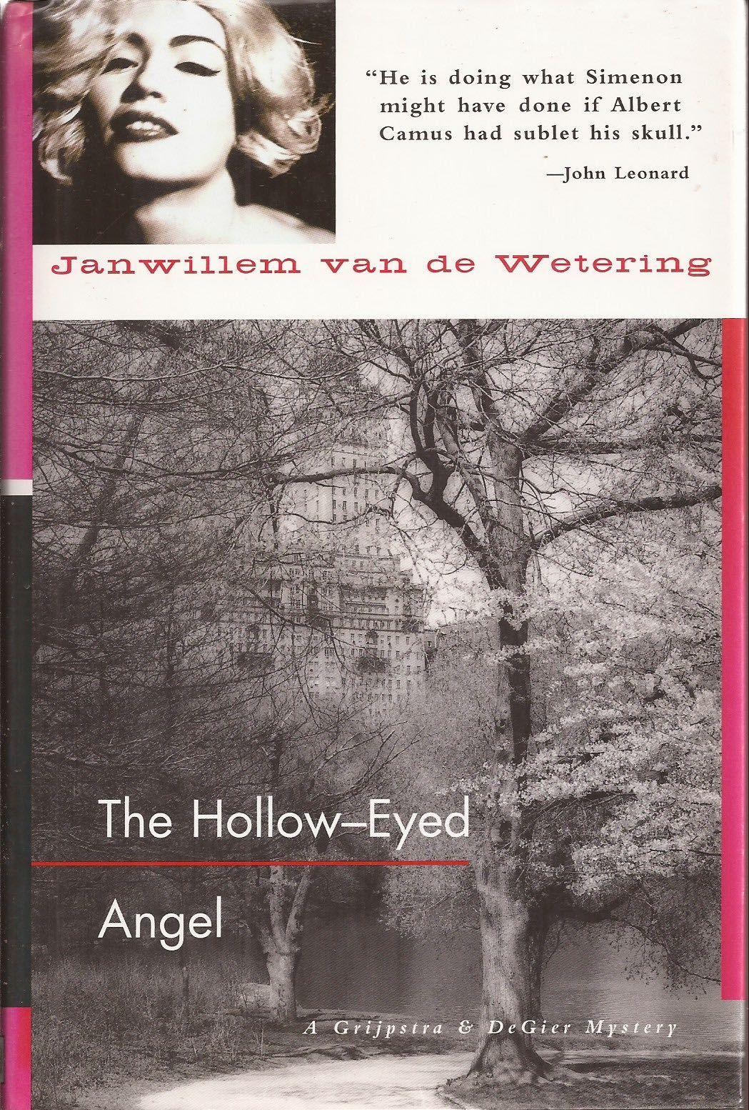 9781569470565 The Hollow Eyed Angel By Janwillem Van De