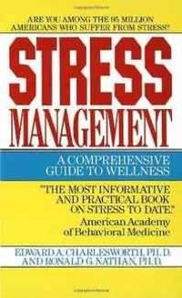 Stress Management: A Comprehensive Guide to Wellness