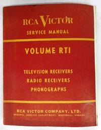 RCA Victor Service Data Volume RT1: Television receivers, radio receivers, phonographs