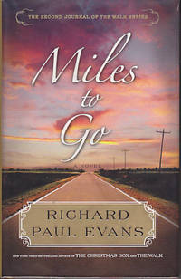 image of Miles to Go - The Second Journal of the Walk