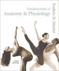 Fundamentals of Anatomy & Physiology: United States Edition