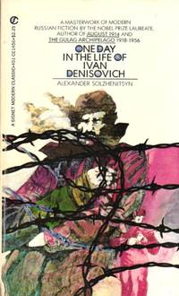 ONE DAY IN THE LIFE OF IVAN DENISOVICH  ( Signet Classics )