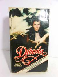 Dracula: the Whole Story in Blood-Stirring Color: Exclusive Photos from  the New Universal Film Please See MY Photo of Cover -- it May Differ