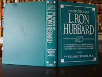 The Fiction of L. Ron Hubbard: A Comprehensive Bibliography & Reference Guide to Published and Selected Unpublished Works