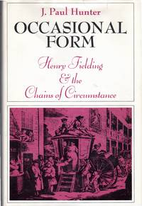 Occasional Form:  Henry Fielding & the Chains of Circumstance