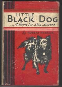 image of LITTLE BLACK DOG  A Book For Dog Lovers