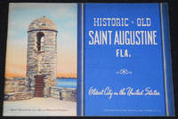 image of Historic Old Saint Augustine Fla.: Oldest City in the United States