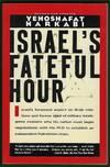 Israel\'s Fateful Hour
