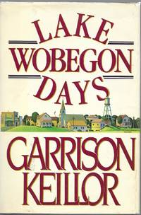 Lake Wobegon Days by  Garrison Keillor - Hardcover - Book Club - 1985 - from Charing Cross Road Booksellers (SKU: 20061253)