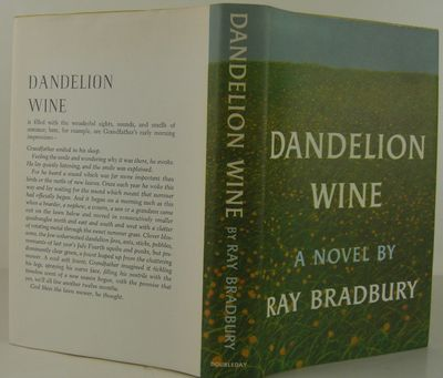 literary analysis of the book dandelion wine by ray bradbury Dandelion wine is a 1957 novel by ray bradbury, taking place in the summer of 1928 in the fictional town of green town, illinois, based upon bradbury's childhood home of waukegan, illinoisthe novel developed from the short story dandelion wine which appeared in the june 1953 issue of gourmet magazine.