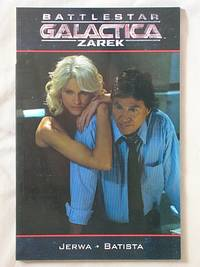 Battlestar Galactica: Zarek (photo cover) by  Brandon Jerwa - Paperback - First Edition - 2007 - from Mind Electric Books and Biblio.com