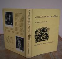 NAVIGATION WITH ALICE. by  Lewis (parody).  By Frank Debenham.: CARROLL - First Edition - from Roger Middleton (SKU: 33303)