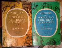 A HISTORY OF AUSTRALIAN CHILDREN'S LITERATURE Volume 1- 1841 to 1941.  Volume 2 - 1941 to 1970 by  H. M Saxby - 1st Edition - from M & A Simper Bookbinders and Biblio.com