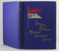 An historical sketch of the Seventh Regiment Michigan Volunteer Cavalry by  Asa B Isham - First Edition - 1893 - from Quaint Book Shop, IOBA and Biblio.com