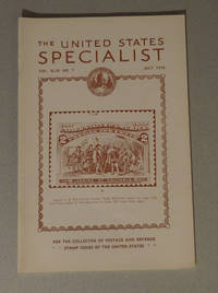 The United States Specialist, #581, July 1978, Vol. XLIX No. 7