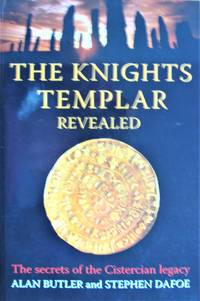 image of The Knights Templar Revealed: The Secrets of the Cistercian Legacy