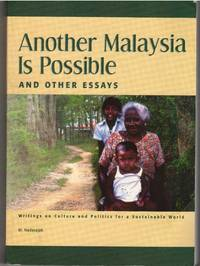 Another Malaysia Is Possible and Other Essays