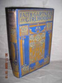 Faith Gartney's Childhood