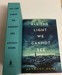 ALL THE LIGHT WE CANNOT SEE. A Novel