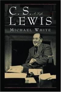 C. S. Lewis : A Life