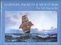 Clippers, Packets and Men o' War - the Tall Ship in Art.