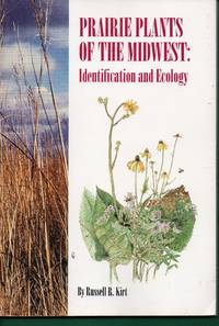 Prairie Plants of the Midwest: Identification and Ecology