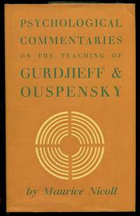 Psychological Commentaries on the Teaching of G. I. Gurdjieff & P. D. Ouspensky Volumes One, Two and Three (Vol. 1, 2 & 3)