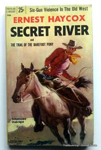 Secret River and The Trail Of The Barefoot Pony