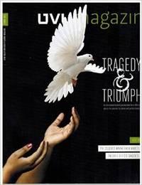 UVU Magazine, Spring 2013, V. 5, Issue 1