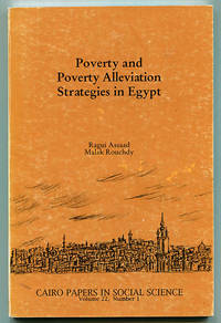 Poverty and Poverty Alleviation Strategies in Egypt (Cairo Papers in Social Science Volume 22, Number 1)