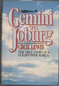 image of Gemini to Joburg (The true story of a Flight over Africa)