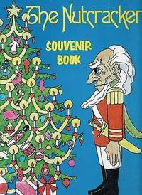 """""""THE NUTCRACKER"""":  SOUVENIR BOOK"""