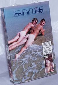 image of Fresh 'n' Frisky: a new collection of erotic tales