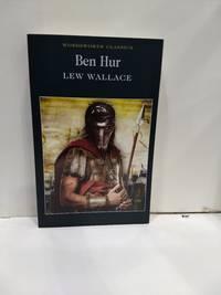 Ben-Hur: A Tale Of The Christ (Wordsworth Classics)