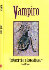 Vampiro: The Vampire Bat in Fact and Fantasy by  David E Brown - Paperback - Reprint Edition  - 1999 - from BOOX (SKU: 021549)
