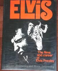 image of Elvis: The Films and Career of Elvis Presley