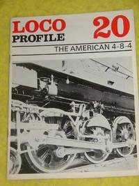 Loco Profile #20, The American 4-8-4
