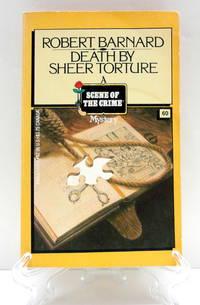 Death By Sheer Torture by  ROBERT BARNARD - Paperback - 1983 - from The Parnassus BookShop (SKU: 018381)