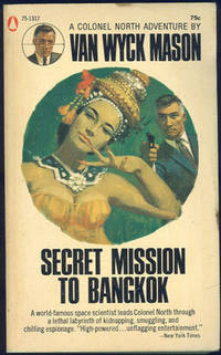 SECRET MISSION TO BANGKOK, Mason, Van Wyck