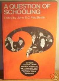 Question of Schooling (Unibooks)