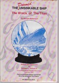 The Wreck of the Titan, or, Futility with Paranormal Experiences Connected with the Sinking of the Titanic